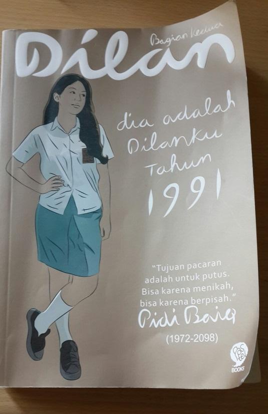 Buku Dia adalah Dilanku Tahun 1991 - by Pidi Baiq
